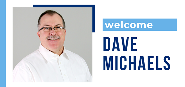 Welcome Dave Michaels